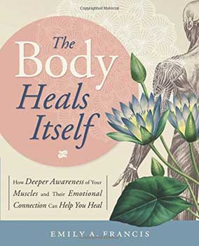 Body Heals Itself by Emily Francis