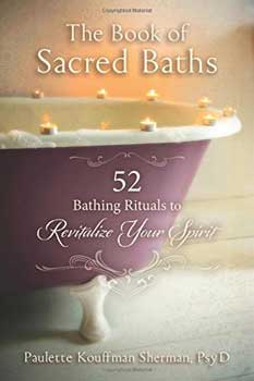 Book of Sacred Baths by Paulette Kouffman Sherman