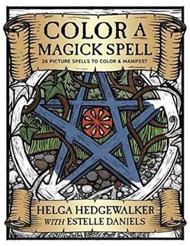 Color a Magick Spell by Helga Hedgawalker