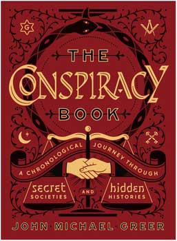 Conspiracy Book (hc) by John Michael Greer