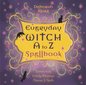 Everyday Witch A to Z Spellbook